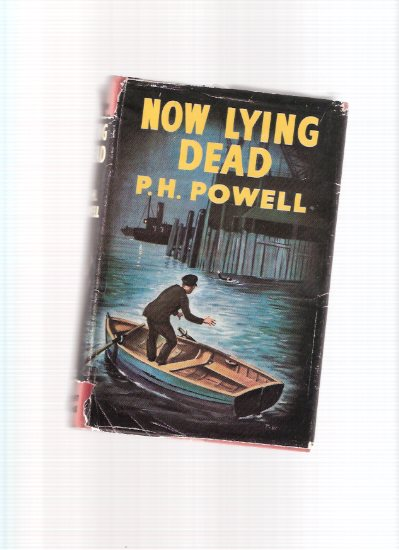 Image for Now Lying Dead -by P H Powell
