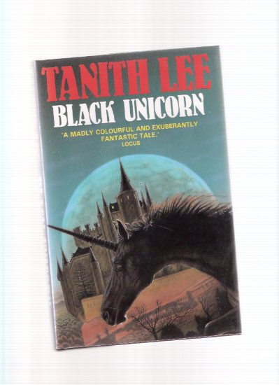 Image for Black Unicorn --- Book  1 of the Tanaquil Sequence / Trilogy