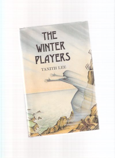 Image for The Winter Players  ---by Tanith Lee ---a Signed Copy ( Signed to Donald A Wollheim - DAW Books Related )