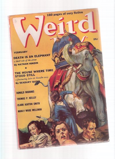 Image for Weird Tales, February 1939 , Volume 33, # 2 ( King & the Oak; Death is an Elephant; City of Death; Poltergeist of Swan Upping; Double Shadow; Fearful Rock; Crazy Nell; Drifting Snow; Giant Plasm; I Found Cleopatra; Transgressor; The Last Horror; The Lamp