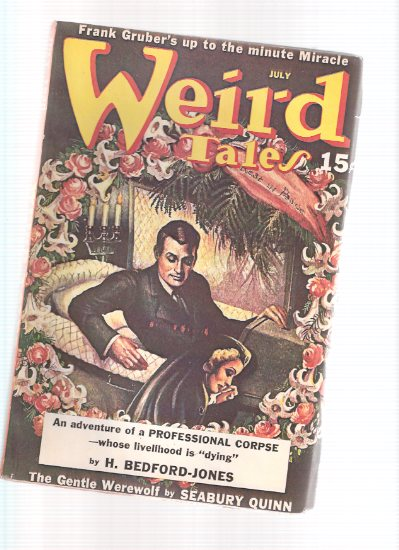 Image for Weird Tales, July 1940, Volume 35, # 4 ( Adventure of a Professional Corpse; Golden Chalice; Fiddler's Fee; Dreadful Rabbits; Million Years in the Future; On Pell Street; Ears of Dead; Gentle Werewolf; Crystal Horde; Inheritance; Beyond the Frame )