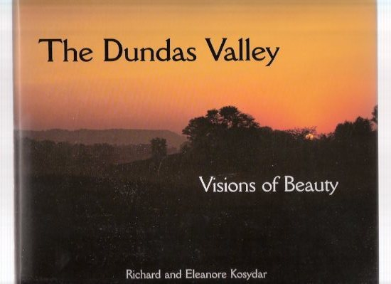 Image for The Dundas Valley:  Visions of Beauty ( Ontario / Photographs / Photography )