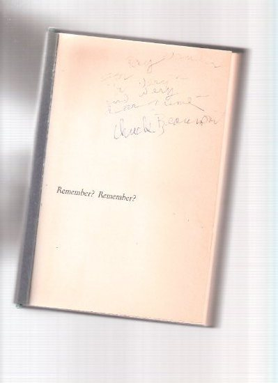 Image for Remember? Remember?: A Nostalgic Backward Glance at Some of Yesteryears Most Beloved Features of Our National Profile ---a Copy Signed By Charles Beaumont