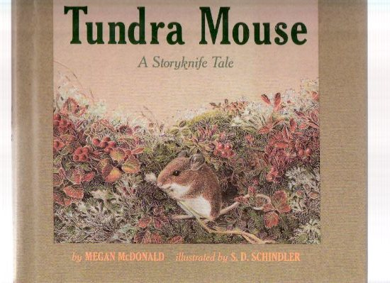 Image for Tundra Mouse:  A StoryKnife Tale --- Signed By McDonald with small mouse illustration  ( Yup'ik / Yupik related)