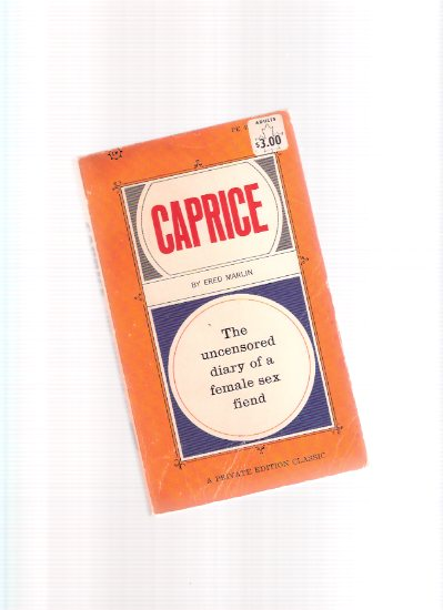 Image for Caprice:  The Uncensored Diary of a Female Sex Fiend