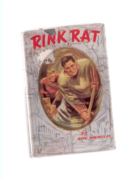 Image for Rink Rat -a Signed Copy (set During the Memorial Cup Junior Hockey Championship )