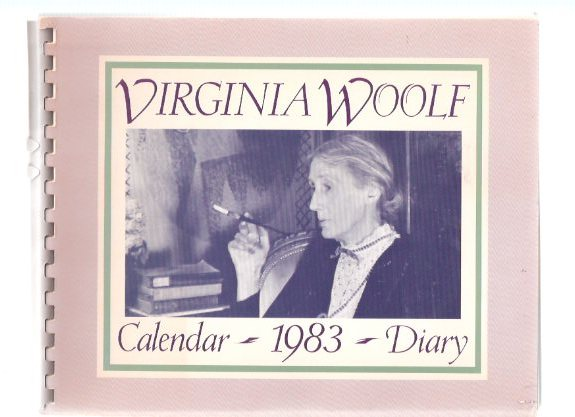 Image for VIRGINIA WOOLF Calendar - Diary 1983 ( Passages throughout from writings - books, journals, letters, etc)