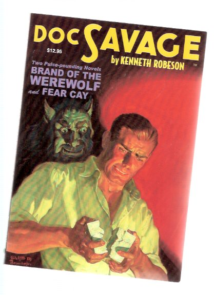Image for DOC SAVAGE:  Brand of the Werewolf ---with Fear Cay -by Kenneth Robeson, with New historical Essays By Will Murray   ( Pulp Reprint )