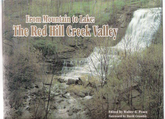 Image for From Mountain to Lake:  The Red Hill Creek Valley ( Hamilton, Ontario Local History )