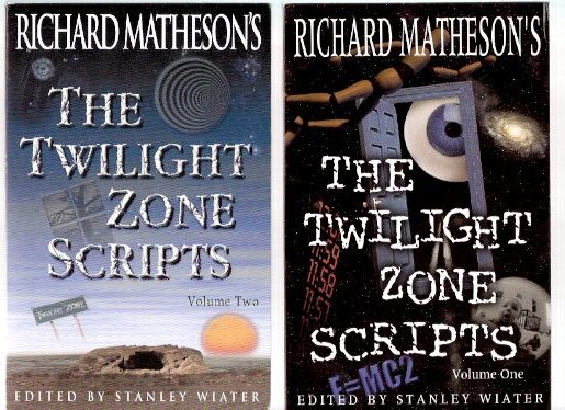 Image for Richard Matheson's Twilight Zone Scripts, Volume 1 and 2 - Signed Copies - TWO BOOKS ( Last Flight, World of Difference, Nick of Time, Invaders, Little Girl Lost, Young Man's Fancy, Mute, Death Ship, Steel, Nightmare at 20,000 Feet, Night Call, etc)