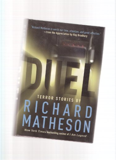Image for Duel:  Terror Stories By Richard Matheson -a Signed Copy ( Third from the Sun; Born of Man and Woman; Steel; Little Girl Lost; etc)