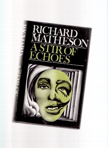 Image for A Stir of Echoes ---by Richard Matheson