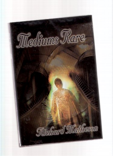 Image for Mediums Rare ---by Richard Matheson -a Signed Copy