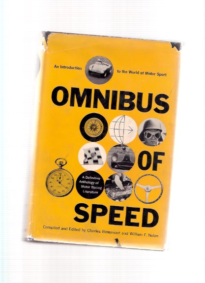 Image for Omnibus of Speed: Introduction to World of Motor Sport -Signed By Charles Beaumont and Wm F Nolan ( Shelby, Gregory, Hill - American Triumvirate; Ascari's Last Chance; Nuvolari - Devil from Mantua; Lonetti - Change of Plan; Ettore Bugatti; Grand Prix )