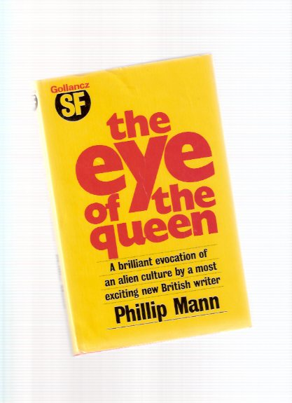 Image for The Eye of the Queen -by Phillip Mann