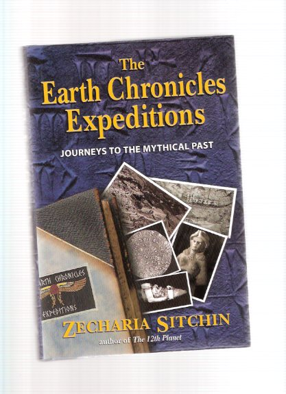 Image for Journeys to the Mythical Past:  THE EARTH CHRONICLES ---by Zecharia Sitchin