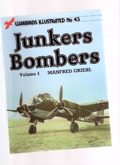 Image for Junkers Bombers - Warbirds Illustrated # 43