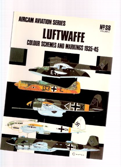 Image for LUFTWAFFE:  Colour Schemes and Markings 1939 - 1945  / Osprey Aircam Aviation Series  # S 8