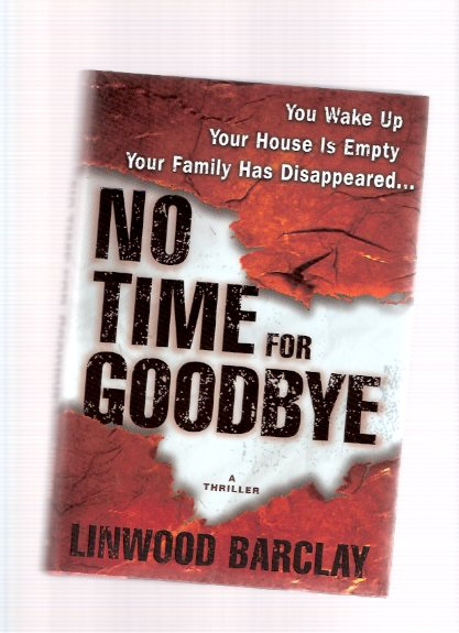 Image for No Time  for Goodbye ---a Signed Copy ( Good Bye )