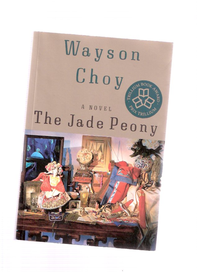 Image for The Jade Peony ---by Wayson Choy -a signed Copy