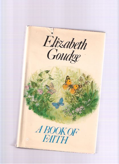 Image for A Book of Faith -by Elizabeth Goudge
