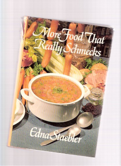 Image for MORE Food That Really Schmecks  ---signed by Edna Staebler  ( Mennonite Country Cooking ) ( Cookbook / Cook Book / Recipes )
