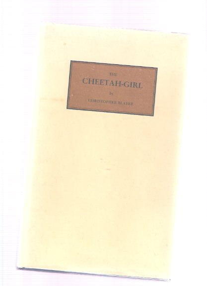 Image for The Cheetah-Girl ( Being the MS. Not Published with the Collection Under the Title of The Purple Sapphire ) - Deposited By the Professor of Physiology in the University of Cosmopoli  - Tartarus Press -one of 99 Copies