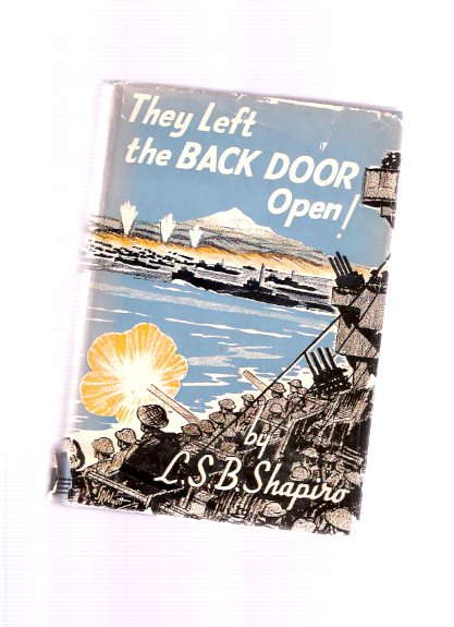 Image for They Left the Back Door Open:  A Chronicle of the Allied Campaign in Sicily and Italy ( WWII )