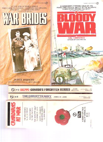 Image for The War Brides; A Bloody War, Memories of the Canadian Navy, 1939 - 45; The Corvette Navy, Canada's Atlantic War; Dieppe - Canada's Forgotten Heroes  ---4 Volumes CANADIANS at WAR -a Slipcased / Boxed Set ( Slipcase / Box )