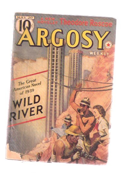 Image for Argosy Pulp, May 20, 1939, Volume 290, # 4 ( Wild River; Simple Seaman; Stay as sweet as You are; The Golden Woman; Legends of the Legionaries; Ton of Gold; Men of Daring - Hubert Wilkins, Modern Marco Polo; Cup of Satan; Cancelled in Red; etc )