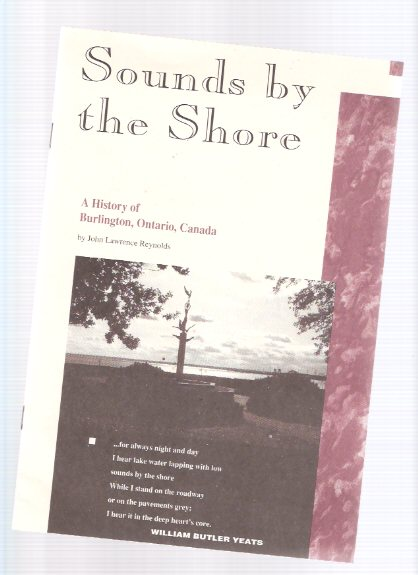 Image for Sounds By the Shore:  A History of Burlington, Ontario, Canada