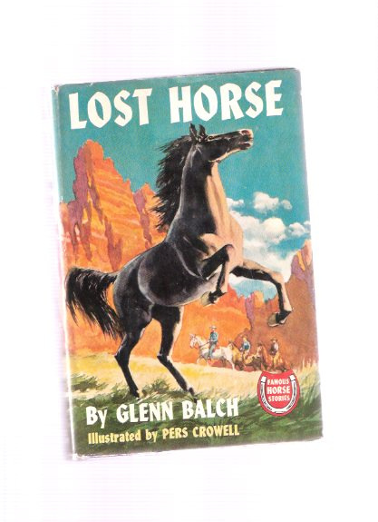 Image for Lost Horse:  Famous Horse Stories Series -by Glenn Balch