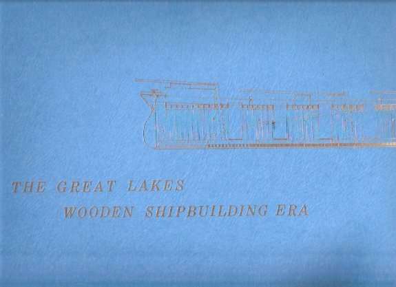 Image for The Great Lakes Wooden Ship building Era