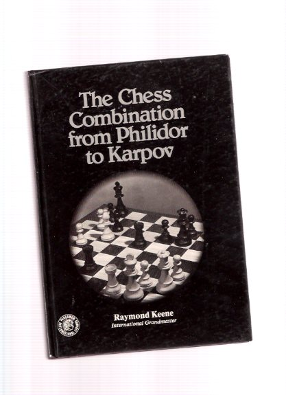 Image for The Chess Combination from Philidor to Kasparov / Pergamon Chess Series ( François-André Danican Philidor / Garry Kasparov )