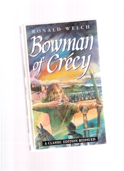 Image for Bowman of Crecy ---a Carey Family Novel