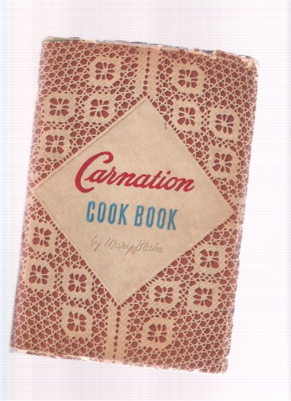 Image for The Carnation Cook Book, Toronto, Ontario ( Recipe / Cookbook )