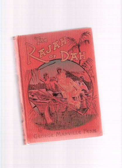Image for The Rajah of Dah -by George Manville Fenn