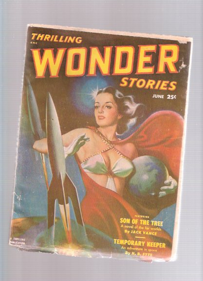 Image for Thrilling Wonder Stories Pulp, June 1951, Volume 38, # 2 ( Son of the Tree; Temporary Keeper; I Psi; Fog; Girl from Callisto; A Thesis for Branderbook; Our Inhabited Universe )