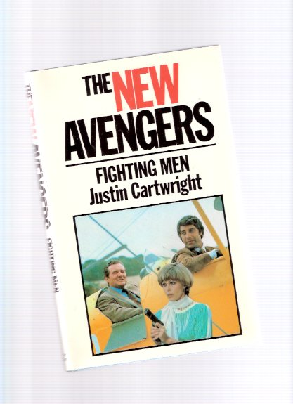 Image for The New Avengers:  Fighting Men ( TV Tie-In Cover with Patrick MacNee as John Steed, and Joanna Lumley as Purdey and Gareth Hunt as Mike Gambit )