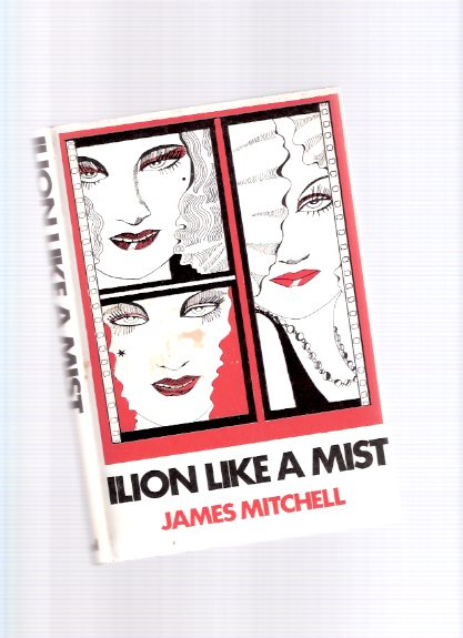 Image for Ilion Like a Mist -by James Mitchell (aka:  Venus in Plastic )