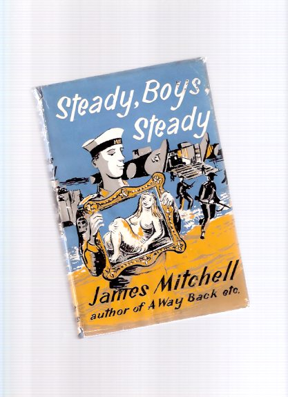 Image for Steady, Boys, Steady -by James Mitchell