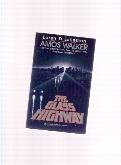 Image for The Glass Highway -an Amos Walker Mystery ---a Signed Copy