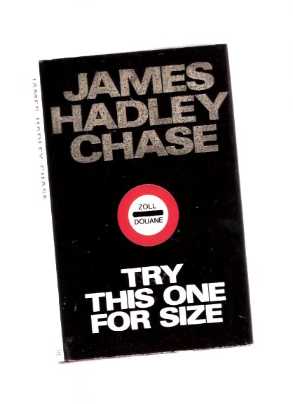 Image for Try This One for Size -by James Hadley Chase