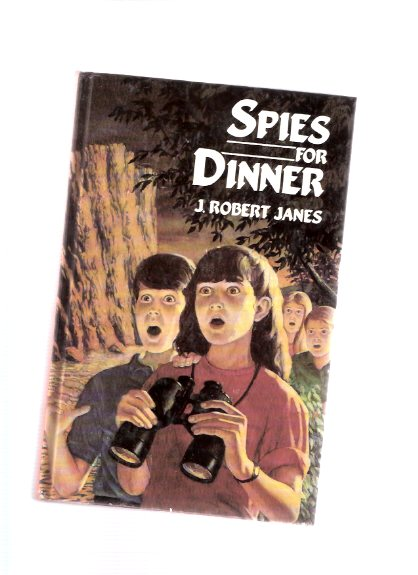 Image for Spies for Dinner  -Book TWO of the Rolly Series (with Rolly, Jim, Alice and Katie ) ---a Signed Copy -by J Robert Janes ( Volume 2 of the Trilogy )