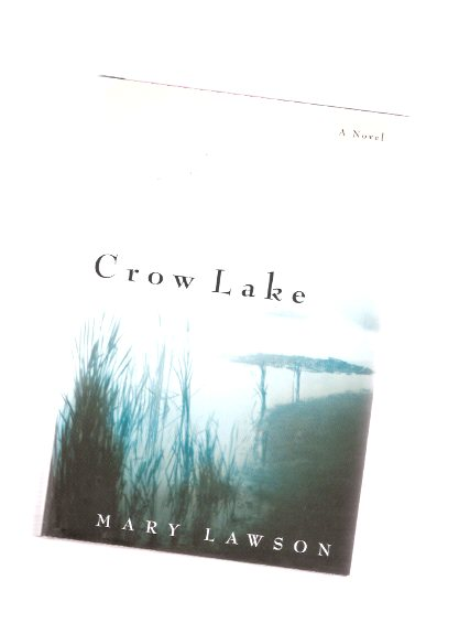 Image for Crow Lake -by Mary Lawson --a signed Copy