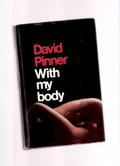 Image for With My Body -by David Pinner
