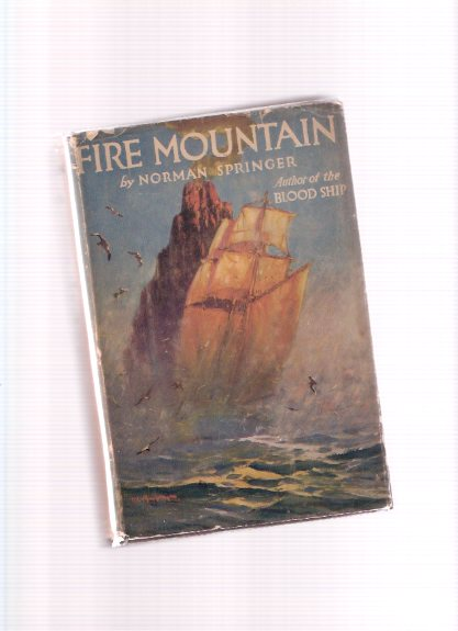 Image for Fire Mountain -a Thrilling sea Story ---by Norman Springer