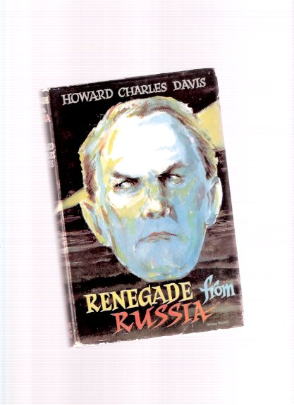 Image for Renegade from Russia -by Charles Howard Davis