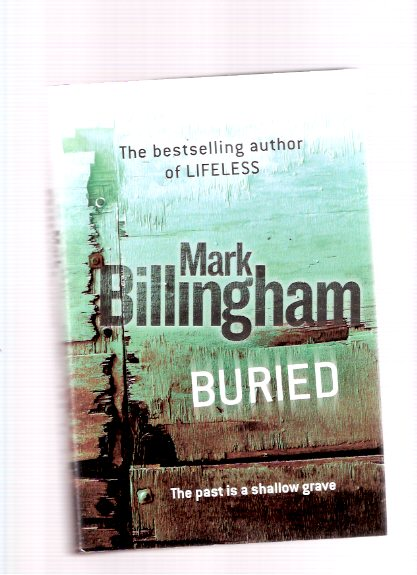 Image for Buried: A Tom Thorne Mystery  -by Mark Billingham --a Signed Copy