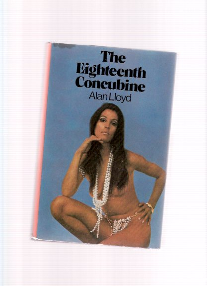 Image for The Eighteenth Concubine -by Alan Lloyd  ( 18th )